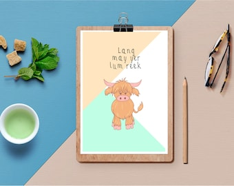 Lang may yer lum reek' Scottish saying/quote Art Print, Printable, Download, Highland cow, Heilan coo, Scotland, wall art, unusual gifts