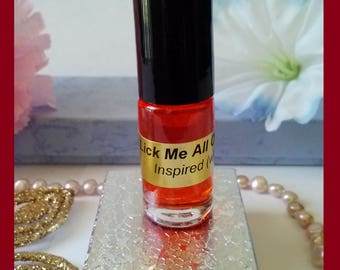 Me fragrance Lick oil over all