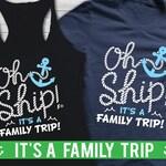 Cruise Shirts, Family Cruise Shirts, Family Cruise T-Shirts, Oh Ship it's a Family trip, Cruise TShirts, Family Cruise Iron On, Cruise Tanks