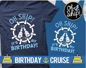 Birthday shirt for cruise, Cruise Birthday Shirt, Cruise Shirts, Beers, Birthday, Custom cruise, Oh Ship shirts, Oh Ship It's my Birthday