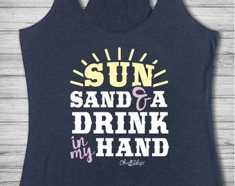 Women's Racerback Tank, Country music,  Country shirt, Cruise Shirt, Cruise tank,Oh Ship, racerback, Oh Ship! Sun Sand Drink in my Hand