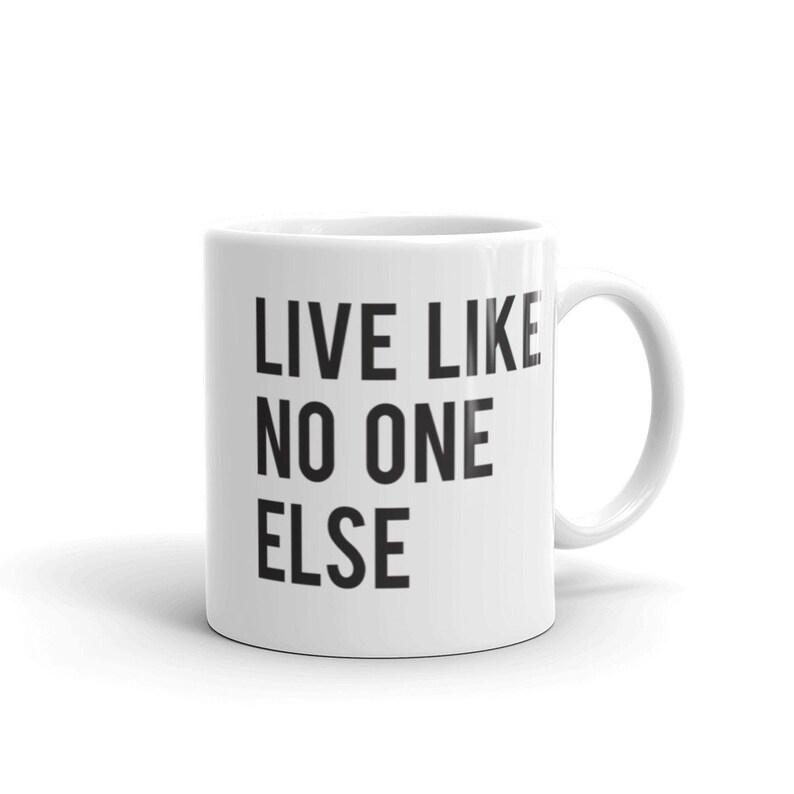 Live Like No One Else Mug  Dave Ramsey image 0