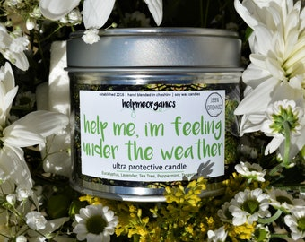 "Soy Wax Candle Hand poured aromatherapy Head clearing -Peppermint,Eucalyptus, TeaTree, Lavender - ""help me, i'm feeling under the weather"""