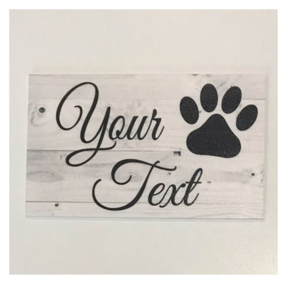 Personalised Paw Print Your Text Here Plaque Custom Pet Dog Cat Vet Thanks Sign
