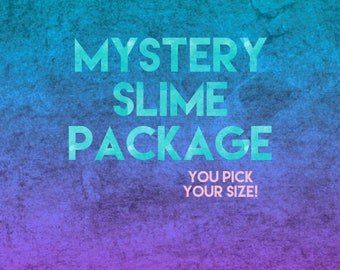 mystery slime package! you pick your size!