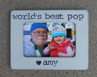 World's best pop grandpa frame Father's Day picture Frame Gift Grandpa Pop Pop poppy Birthday Gift for papa poppie Custom Picture Frames