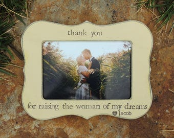 mother of bride Gift from groom Thank you for raising the woman of my dreams Frame personalized rustic wedding picture frame mom mother