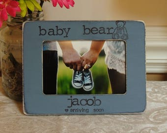 Baby bear arriving soon picture frame Personalized Mothers day Father's day gift Dad Mom to be gift daddy Pregnancy Expecting dad mom gift