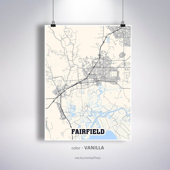 Fairfield Map Print Fairfield City Map California Ca Usa Map Etsy