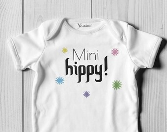 Hippy Onesie / Bodysuit or T-Shirt Sizes 0 Months to 12 Years