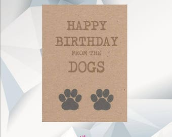 HAPPY BIRTHDAY From The DOGS Birthday Card Dogs Dog Owner