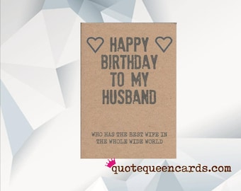 Funny Husband Birthday Card Happy Who Has The Best Wife In Whole World