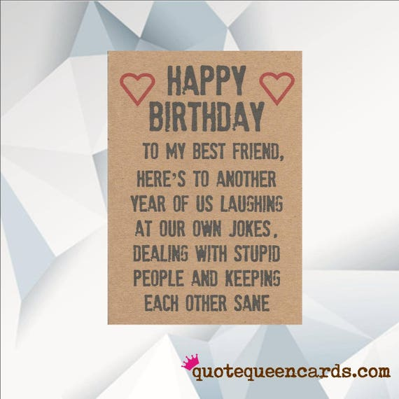 Happy Birthday Best Friend.Happy Birthday Best Friend Funny Birthday Card For Friend Best Friend Birthday Card Birthday Card For Best Friend Bff Card