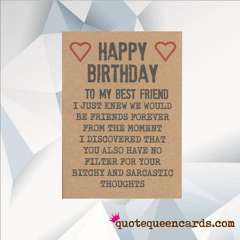 Happy Birthday BEST FRIEND Funny Birthday Card For Friend