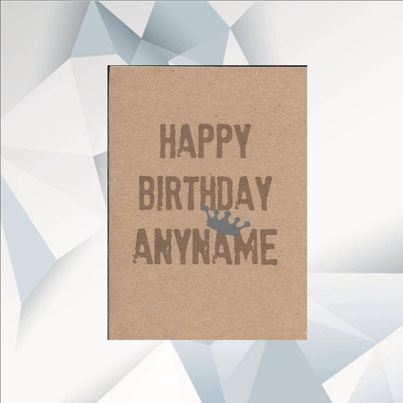 HAPPY BIRTHDAY ANYNAME Personalised Birthday Card