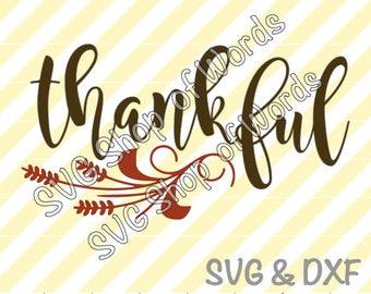 Thankful SVG  - SVG File - DXF File - Read Details!