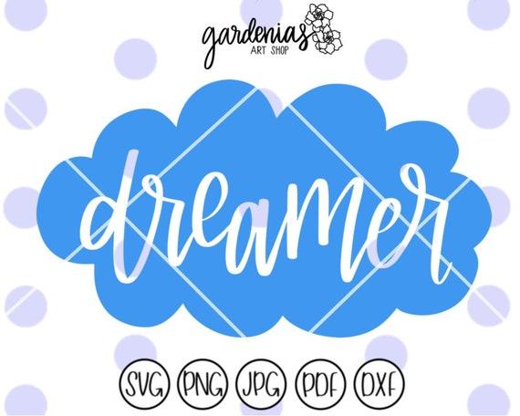 Dreamer svg, Cloud svg, Hand Lettered svg, Dreamer cut file, baby svg, baby cut file, Dreamer decal svg, Dreamer stencil svg, Kids svg