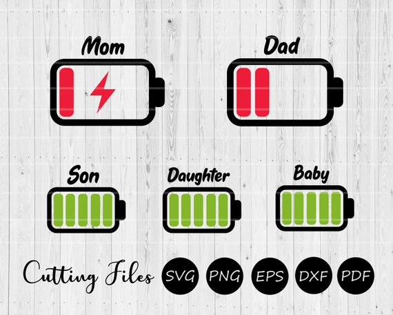 Mom Dad Low Battery Svg Cut File Commercial Use Cricut Etsy