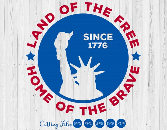 Land of the free since 1776 | 4th of July | SVG Cut files |