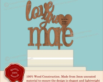 Love You More - Wooden Personalised Cake Topper. Vintage Weddings