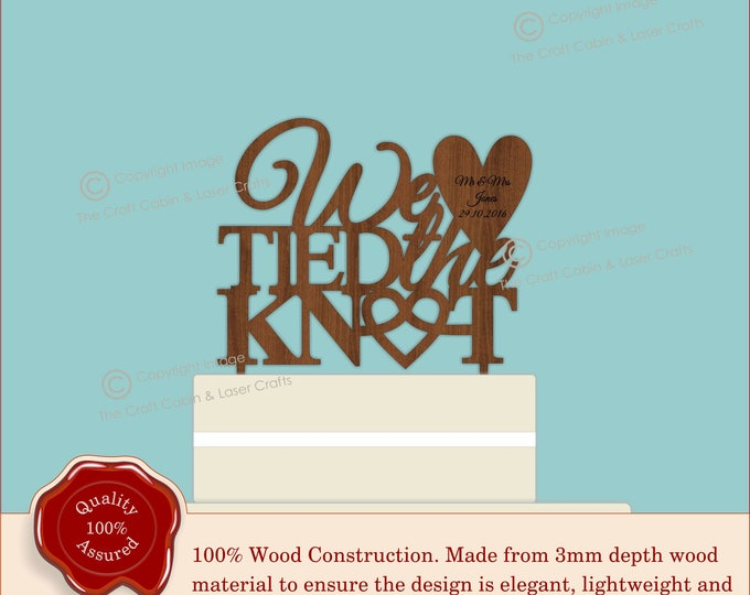 We tied the KNOT - Wooden Personalised Cake Topper. Vintage Weddings