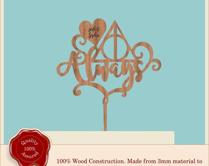 Always Swirly Script - Wooden Personalised Cake Topper, Harry Potter Inspired. Vintage, Rustic Weddings