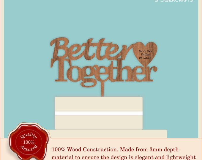 Better Together - Wooden Personalised Cake Topper. Vintage, Rustic Weddings
