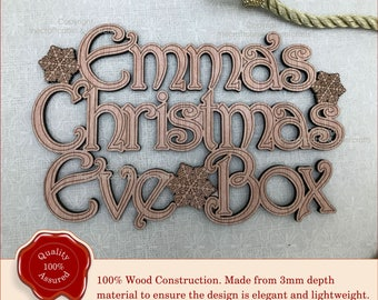 Personalised 'Christmas Eve Box' Topper - Snowflake Design Xmas Eve Wooden Sign/Plaque. Advent Box Topper or Children's Christmas Eve Gift.