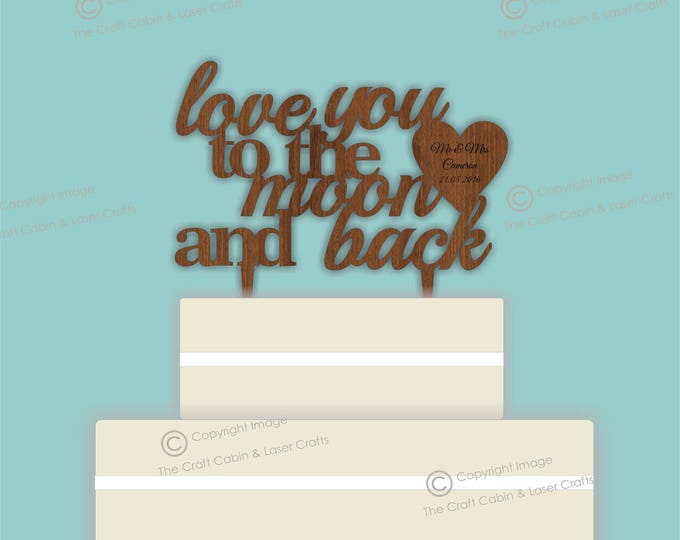 Love You to the Moon and Back - Wooden Personalised Cake Topper. Vintage Weddings