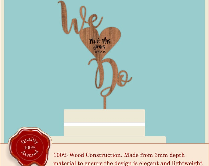 We Do - Wooden Personalised Couple Cake Topper. Vintage, Rustic Weddings