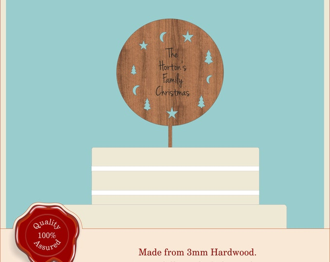 Round Engraved Christmas Cake Topper- Wooden Personalised Cake Topper. Vintage, Rustic, Unique, Family Xmas, Ant text engraved