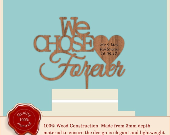 We chose Forever - Wooden Personalised Couple Cake Topper. Vintage, Rustic Weddings