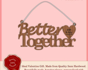 Better Together - Couples Wooden Personalised Hanging Plaque, Sign. Valentine's gift, Special, Vintage, Rustic Weddings, Home.