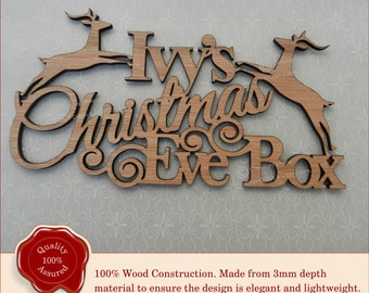 Personalised Wooden 'Christmas Eve Box' Sign. Reindeer Style - Perfect as a Plaque/Sign for Special Xmas Gift Box/Hamper. With Name.