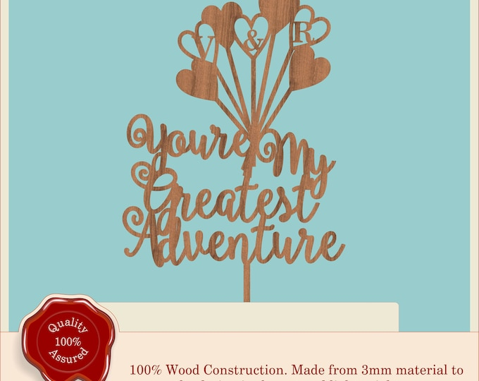 Up - You're My Greatest Adventure - Wooden Personalised Cake Topper. Vintage Weddings, Disney