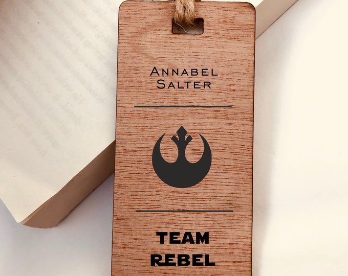 Wooden Bookmark, Star Wars Team Rebel Alliance - Personalised, Engraved, Family Gift, Reader, Custom, Birthday, Christmas, Vintage, Rustic