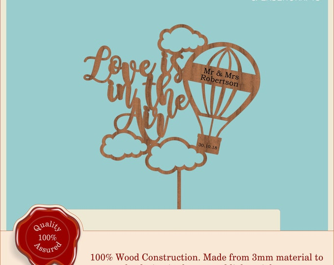 Love is in the air - Hot Air Balloon - Wooden Personalised Cake Topper. Vintage, Rustic Weddings,