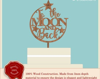 To The Moon and Back - Wooden Personalised Cake Topper. Vintage, Rustic Weddings