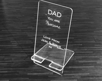 Personalised Clear Acrylic mobile phone stand/holder- Special Engraved Gift for Mother's Day or Father's Day. Ideal for friend or family.