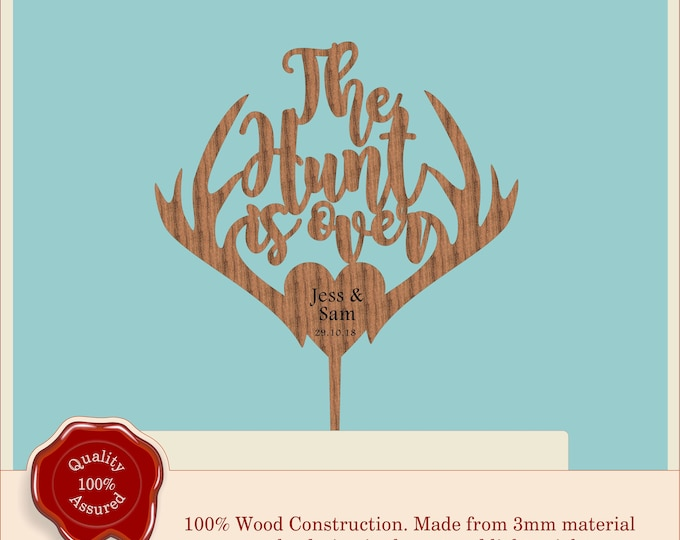 The Hunt is over- Wooden Personalised Couple Cake Topper. Vintage, Rustic Weddings
