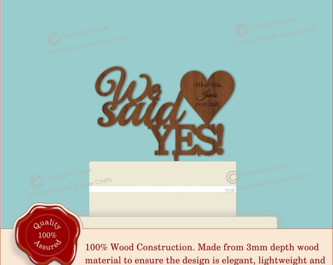 We said Yes - Wooden Personalised Cake Topper. Vintage Weddings