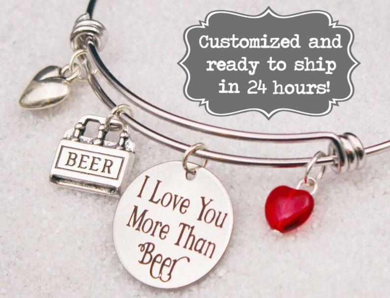 0918fd940b738 I Love You More Than Beer Bangle Bracelet, Custom Name Charm Bracelet,  Adjustable Bangle, Engraved. Valentine's Day Gift, Fun, Foodie Gift