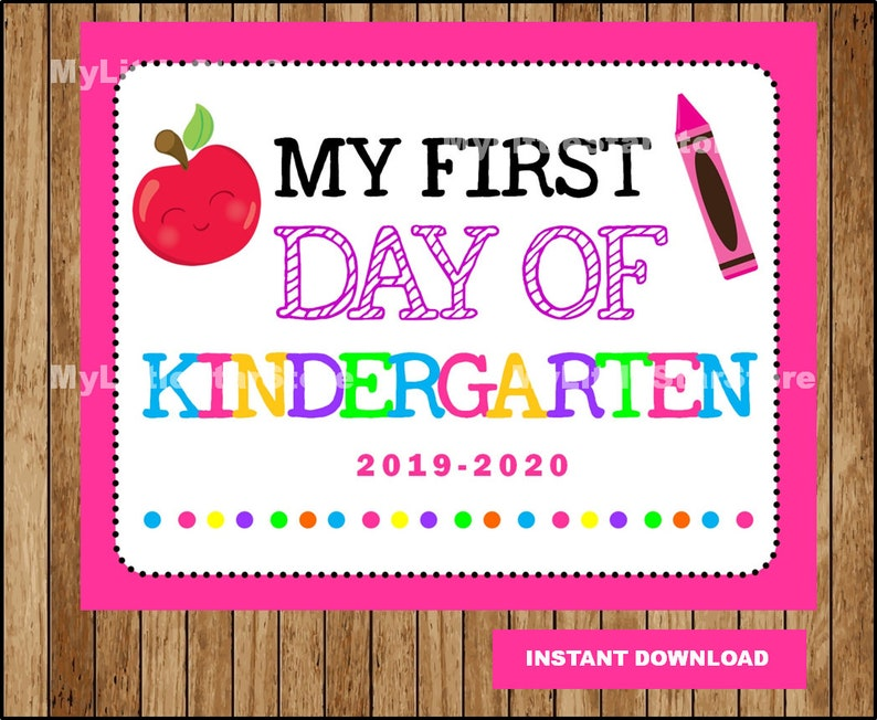 graphic relating to First Day of Kindergarten Sign Printable referred to as To start with Working day of Kindergarten Indication, Printable Initially Working day, College Indication, Back again In direction of College Indicator Immediate obtain