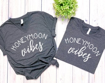 Honeymoon Vibes, Honeymoon shirts, couples shirts, wedding gift, bridal shower gift, just married shirts, wedding shirts