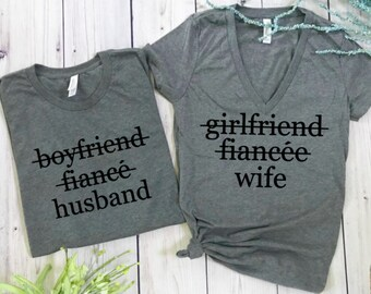 girlfriend fiancee wife, boyfriend fiancee husband, couples matching shirts, honeymoon shirts, wedding gift, bridal shower gift, wedding