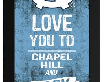 59564f8d6 Love You To UNC Tarheels NCAA Custom Frame Sign