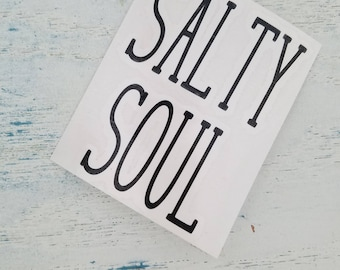 Salty  Soul Decal