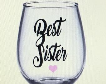Sister wine glass. Sister gift. Gift for sister. Sister. Sisters. Best sister. Best sister gift. Best sister wine glass.