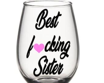 Sister wine glass. Sister gift. Gift for sister. Sisters wine glass. Sisters gift. Best sister wine glass. Best sister gift.  Sis wine glass