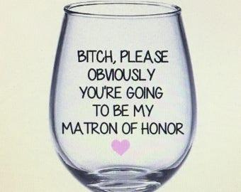 Matron of honor wine glass.  Matron of honor gift. Matron of honor. Moh gift. Matron of honor gift ideas.